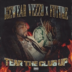 Icewear Vezzo – Tear The Club Up ft. Future