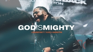 JJ Hairston Ft. Tamela Hairston – God Is Mighty (Video)