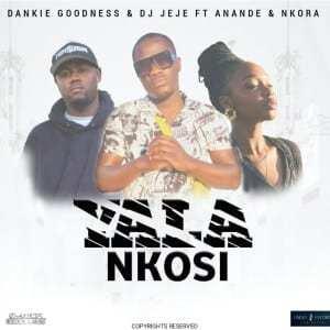 Dankie Goodness – Yala Nkosi Ft. Anande