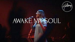 Hillsong Worship – Awake My Soul