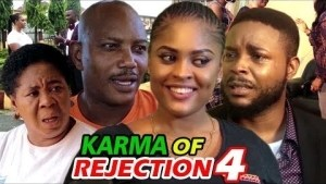 Nollywood Movie: Karma Of Rejection Season 2 (2020)