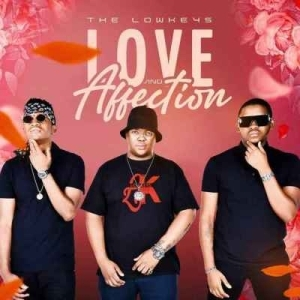 The Lowkeys – Love & Affection EP