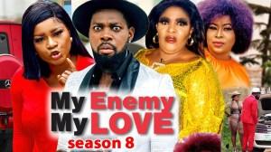 My Enemy My Love Season 8