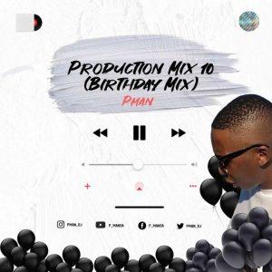 P-Man SA – Production Mix 10 (Exclusive Birthday Mix)