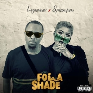 Lege Miami – Folashade ft. Spenxotana