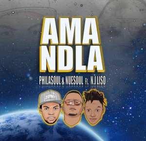 Philasoul – Amandla ft. Nuesoul & N.j Liso