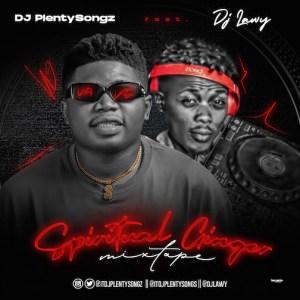 DJ PlentySongz X DJ Lawy – Spiritual Ginger Mix
