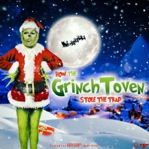Zaytoven - GrinchToven: Stole The Trap (Album)