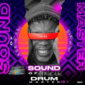 DJ Lawy – Sound Of African Drum Master Playlist Vol. 3