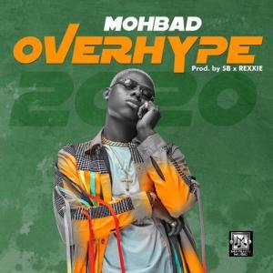 Mohbad – Overhype 2020