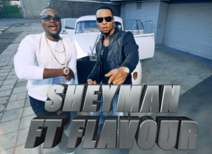 VIDEO : Sheyman - Sampuwa Ft. Flavour