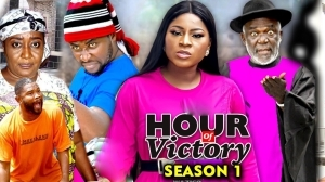 Hour Of Victory (2020 Nollywood Movie)