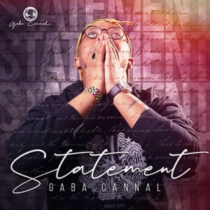 Gaba Cannal – Statement (Album)