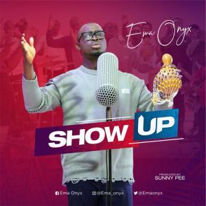 Ema Onyx – Show Up