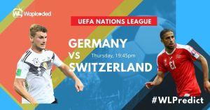 #WLPREDICT & WIN: Switzerland vs Germany [UEFA Nations League] 06-September-2020