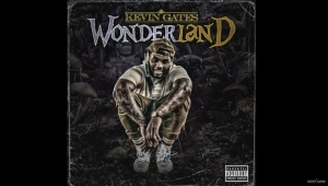 Kevin Gates – Wonderland