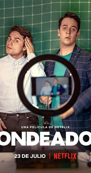 Bankrolled (Fondeados) (2021) (Spanish)