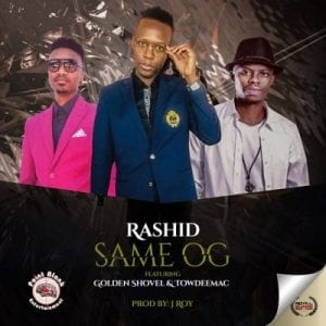 Rashid Kay – Same OG ft Towdeemac & Golden Shovel