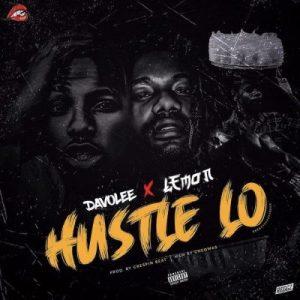 Davolee ft. Lemon – Hustle Lo