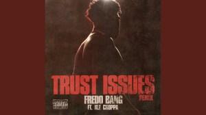 Fredo Bang Ft. NLE Choppa Trust Issues (Remix)
