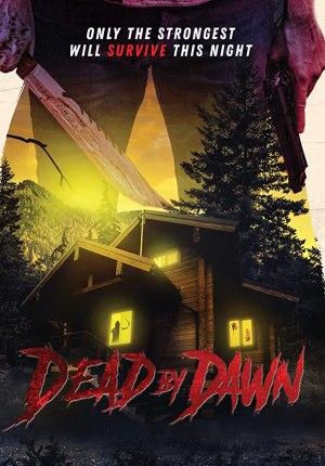 Dead By Dawn (2020) [Movie]