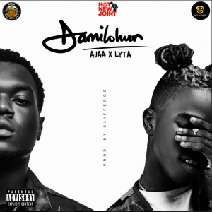 DMW Presents: Ajaa ft. Lyta – Damilohun