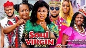 Soul Of A Virgin (2021 Nollywood Movie)