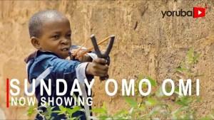 Sunday Omo Mi (2021 Yoruba Movie)