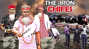THE IRON CHIEFS  (2020 Nollywood Movie)