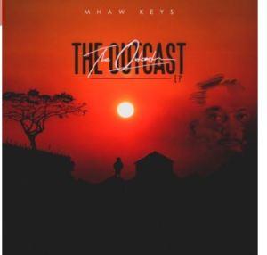 Mhaw Keys – The Outcast