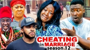 Cheating In Marriage Season 12