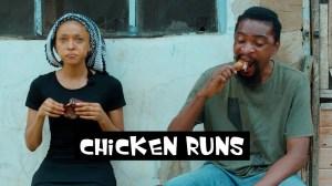 Yawa Skits  - Chicken Runs  [Episode 105] (Comedy Video)