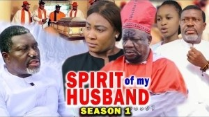 The Spirit Of My Husband (2021 Nollywood Movie)