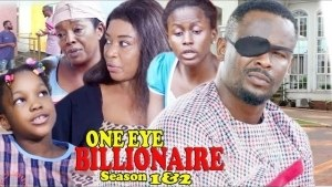 One Eye Billionaire (2021 Nollywood Movie)