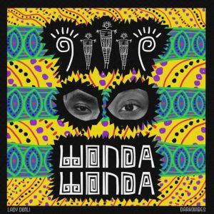Lady Donli ft. DarkoVibes – Wonda Wonda