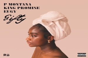 P Montana – Gifty ft King Promise X Eugy (Prod by Mikes Pro)