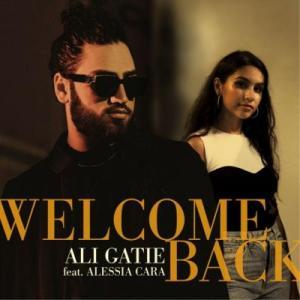 Ali Gatie – Welcome Back Ft. Alessia Cara