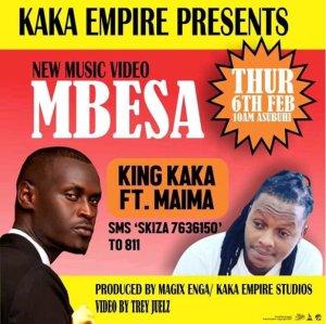 King Kaka – Mbesa ft. Maima