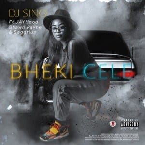 DJ Sino – Bheki Cele ft Jayhood, Shawn Payne & Saggrius