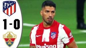 Atletico Madrid vs Elche 1 - 0 (LaLiga 2021 Goals & Highlights)