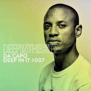 Da Capo – Deep In It 007 (Deep In The City)