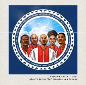 Kususa & Argento Dust – Abantu Bakho ft. NaakMusiQ & Zahara