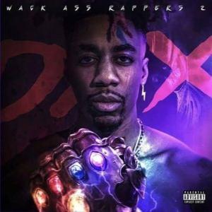 Dax - Wack Ass Rappers 2