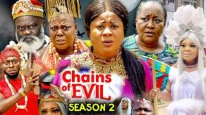Chains Of Evil Season 2