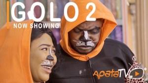 Golo Part 2 (2021 Yoruba Movie)