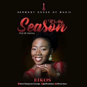 Eikos – It's My Season