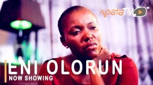 Eni Olorun (2021 Yoruba Movie)
