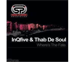 InQfive & Thab De Soul – Where's The Fate (Original Mix)