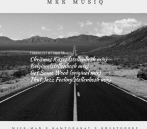 Mick-Man, KhestoDeep & KamToDakay – That Jazz Feeling (StellenBosch Mix)