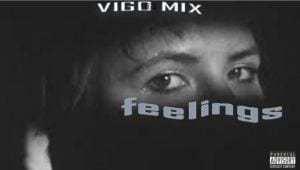 Vigo Mix – Feelings